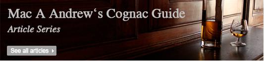 mac-a-andrews-cognac-guide-article-series